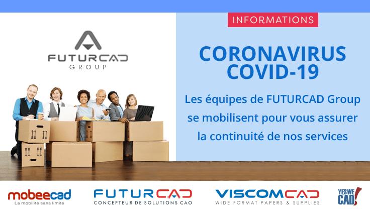 Coronavirus COVID-19 : Les équipes de FUTURCAD Group se mobilisent pour vous assurer la continuité de nos services.